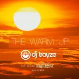 The Warm-Up VOL 1 - Live from HEIST DC 7-12-2013 - DJ TRAYZE