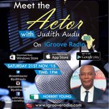 Meet The Actor with Judith Audu  ft Norbert Young