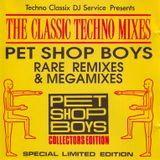 The Classic Techno Mixes Pet Shop Boys