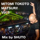 MTOMI TOKOTO MATSURI! Vol.3