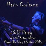 Mario Corleone - GOLD Winter RETRO Party 05 December 2015 - GROOVY TRAX N°26 -