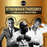 #ThrowbackThursday - Hip-Hop & R'n'B - Vol 8