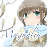 Magnolia - Part 1 (Mixed by Earth Ekami)