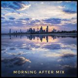 Morning after mix June19
