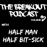 The Breakout Podcast EP3