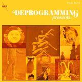 Deprogramming - 3/11/18