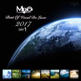 DJ Melo - Best Of Vocal De Luxe 2017 DAY 1