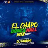 DJ MANNI EL CHAPO MIXTAPE 2019