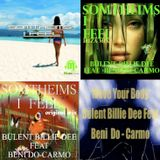 SOME TIMES I FEEL / EP- BÜLENT BILLIE DEE FEAT BENI DO-CARMO