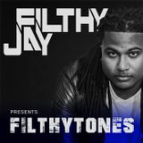 021 - Filthy Jay presents Filthytones