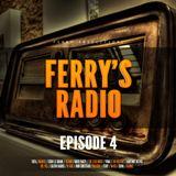 Ferry's Radio Episode 4