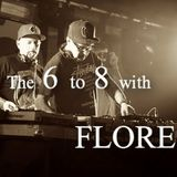 The 6 to 8 with Flore & guest Pablo Roc & Afreit