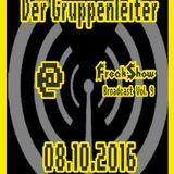 Der Gruppenleiter - Live at FreakShow Broadcast Vol. 9 (08.10.2016 @ Mixlr)