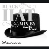Black Hat Mix by David ioniK