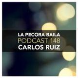 Carlos Ruiz presenta La Pecora Baila PODCAST 148