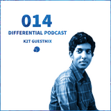 Differential Podcast 014 with K2T Guest Mix