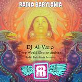 DJ Al Varo. Deep World Electro Ambient. Radio Babylonia Ibiza