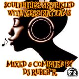 Soulfulness Sprinkled with Afro Rhythms