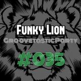 Groovetastic 035 - Mixed by Funky Lion
