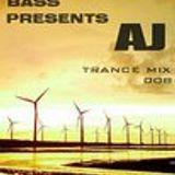 Trance Bass Presents AJ Trance Mix 008 By AJ Chen