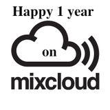Happy 1 Year on Mixcloud