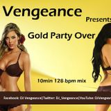 Gold Party Over - DJ Vengeance