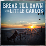 Break Till Dawn with Little Carlos 18