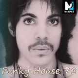 Funky House 78