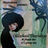 Oldschool Thursdays - 45's Promo Mix By Musicdawn