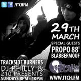 DJ Philly & 210 Presents - Trackside Burners 75 - BlabberMouf & Propo88