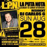 L.P.N - Sunday Mornings @ Heart Nightclub (CARLOS G B-DAY 08-28-16)