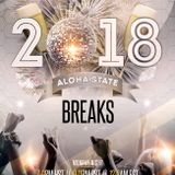 Aloha State Breaks; hosted by SilviaSativa (Jan 1st, 2018) New Year's Day