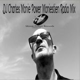 DJ Charles Monie Power Moniestien Radio Mix