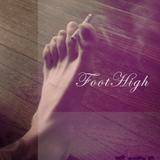 Foot High