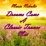 Mario Nikolic - Dreams Come A Classic Trance Mix
