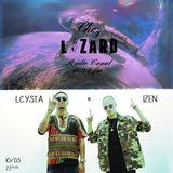 Lcysta x Izen  - Chez Lézard - Fayaboy'Z Live, Freestyle & Mix