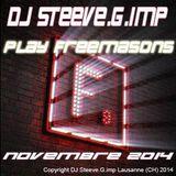 DJ Steeve.G.imp play Freemasons novembre 2014