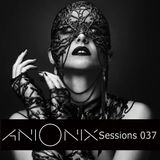 Ani Onix - Ani Onix Sessions, Ep. 037 [July 2019]