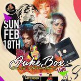 JUKE BOX LIVE LONG WEEKEND THROWBACKS FEB 18TH