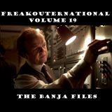 Freakouternational - The Banja Files