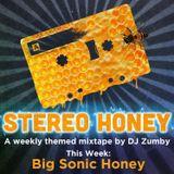 Stereo Honey:  Big Sonic Honey