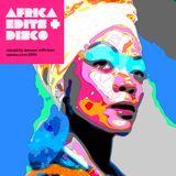 Africa Edits + Disco