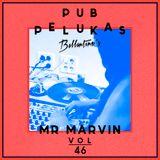Pub Pelukas vol.46 - Mr. Marvin Ballantine´s Special Minimix