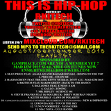 THIS IS HIP HOP HOSTED BY RKITECH AUG/SEPT 2015 SHOW