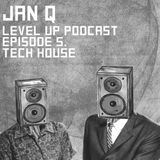 LEVEL UP podcast session with Jan Q [episode 5]