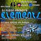 Dj Fuzion's Elements - The fusion of Music Episode 6