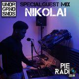 Underground Sounds: Nikolai [Special Guest Mix]