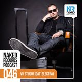 Naked Records Podcast 046 mixed by VK STUDIO