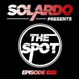 Solardo Presents The Spot 028