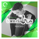Six15 Presents The Tom Da Lips Podcast [Episode 10]